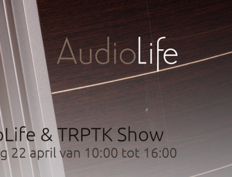 AudioLife & TRPTK Show zaterdag 22 april